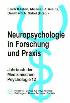 Neuropsychologie in Forschung und Praxis / Jahrbuch der Medizinischen Psychologie 12