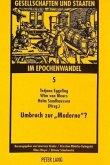 """Umbruch zur """"Moderne""""?"""