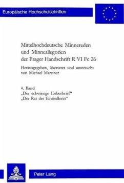 Mittelhochdeutsche Minnereden und Minneallegorien der Prager Handschrift R VI Fc 26