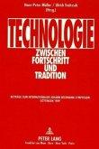 Technologie zwischen Fortschritt und Tradition