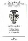 Der Kriegerabschied auf attischen Vasen der archaischenZeit
