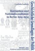 Korruption und Nationalsozialismus in Berlin 1924-1934