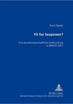 Fit for SexPower? - Starke, Kurt