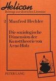 Die soziologische Dimension der Kunsttheorie von Arno Holz