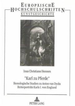 «Karl zu Pferde» - Hennen, Insa Christiane