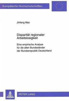 Disparität regionaler Arbeitslosigkeit - Mao, Jinfang