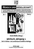 Jahrbuch für Sozialmedizin, Sozialpsychiatrie, medizinische Anthropologie und philosophische Reflexionen. Jahrgang 1
