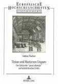 Tizian und Maria von Ungarn