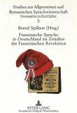Französische Sprache in Deutschland im Zeitalter der Französischen Revolution