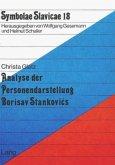Analyse der Personendarstellung Borisav Stankovics