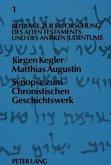 Synopse zum Chronistischen Geschichtswerk