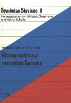 Bibliographie zur russischen Sprache - Schaller, Helmut