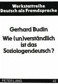 Wie (un)verständlich ist das Soziologendeutsch?