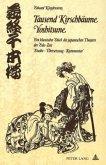 Tausend Kirschbäume - Yoshitsune: Ein klassisches Stück des japanischen Theaters der Edo-Zeit