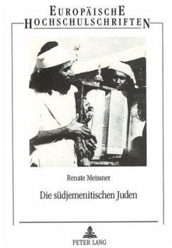 Die südjemenitischen Juden - Meissner, Renate