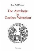 Die Astrologie in Goethes Weltschau