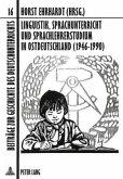 Linguistik, Sprachunterricht und Sprachlehrerstudium in Ostdeutschland (1946-1990)
