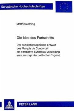 Die Idee des Fortschritts - Arning, Matthias