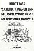 V.A. Huber, S. Imanuel und die Formationsphase der deutschen Anglistik