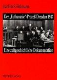Der 'Euthanasie'-Prozeß Dresden 1947