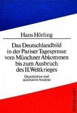 Das Deutschlandbild in der Pariser Tagespresse vom Münchner Abkommen bis zum Ausbruch des II. Weltkrieges