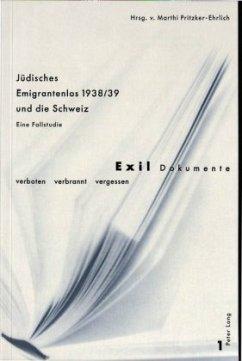 Jüdisches Emigrantenlos 1938/39 und die Schweiz