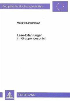 Lese-Erfahrungen im Gruppengespräch - Langenmayr, Margaret