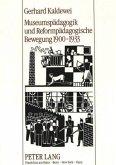 Museumspädagogik und Reformpädagogische Bewegung 1900-1933