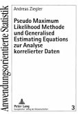 Pseudo Maximum Likelihood Methode und Generalised Estimating Equations zur Analyse korrelierter Daten