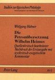 Die Petronübersetzung Wilhelm Heinses