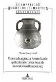 Untersuchungen zur Formenkunde spätmittelalterlicher Keramik im westlichen Brandenburg