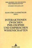 Interaktionen zwischen Philosophie und empirischen Wissenschaften
