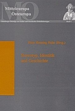 Stereotyp, Identität und Geschichte