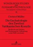 Die Eschatologie des Zweiten Vatikanischen Konzils