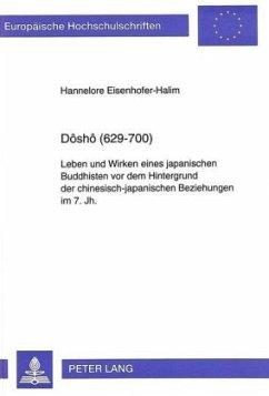Dôshô (629-700) - Eisenhofer-Halim, Hannelore