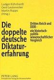 Die doppelte deutsche Diktaturerfahrung