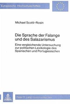 Die Sprache der Falange und des Salazarismus - Scotti-Rosin, Michael