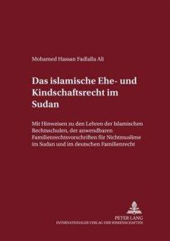 Das islamische Ehe- und Kindschaftsrecht im Sudan - Fadlalla, Mohamed Hassan