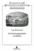 Die Forschungsgeschichte von Ephesos