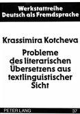 Probleme des literarischen Übersetzens aus textlinguistischer Sicht
