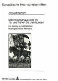 Männergesangvereine im 19. und frühen 20. Jahrhundert
