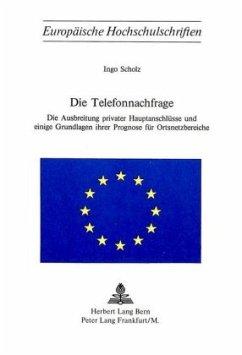 Die Telefonnachfrage - Scholz, Ingo