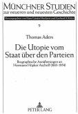 Die Utopie vom Staat über den Parteien