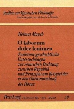 O laborum dulce lenimen - Mauch, Helmut