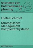 Strategisches Management komplexer Systeme