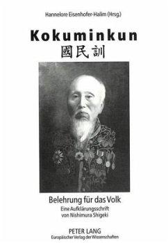 Kokuminkun: Belehrung für das Volk. Eine Aufklärungsschrift von Nishimura Shigeki