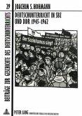 Deutschunterricht in SBZ und DDR 1945-1962