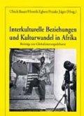 Interkulturelle Beziehungen und Kulturwandel in Afrika