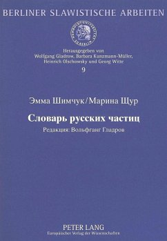 Woerterbuch Der Russischen Partikeln - Simcuk, Emma; Scur, Marina