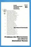 Probleme des Übersetzens aus älteren deutschen Texten